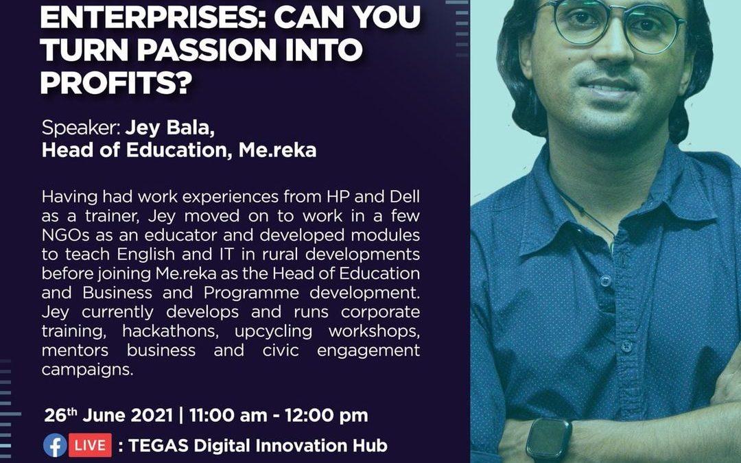 #InnovateSarawak Speaker Series: Startups and Social Enterprises: Can You Turn Passion into Profits?